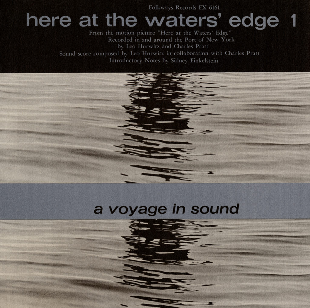 Leo Hurwitz's Here At The Water's Edge Seeing